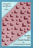 Gender and Jewish Studies : A Curriculum Guide, Judith Reesa Baskin, 0930395190