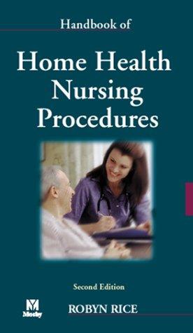 Handbook of Home Health Nursing Procedures, 2e