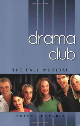 The Fall Musical (Drama Club #1)