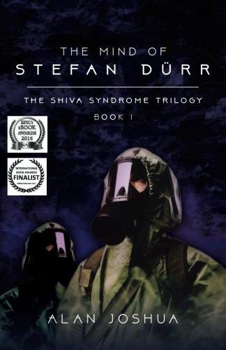 The Mind of Stefan Dürr: The SHIVA Syndrome Trilogy (Volume 1)