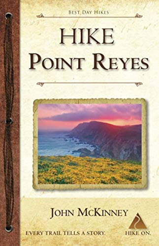 Hike Point Reyes: Best Day Hikes in Point Reyes National Seashore