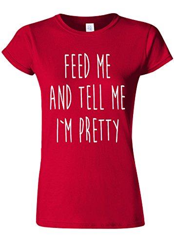 団結宣言ジョガーFeed Me and Tell Me I am Pretty Novelty Cherry Red Women T Shirt Top-XXL