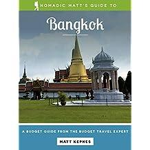 Nomadic Matt's Guide to Bangkok (2018 Edition)