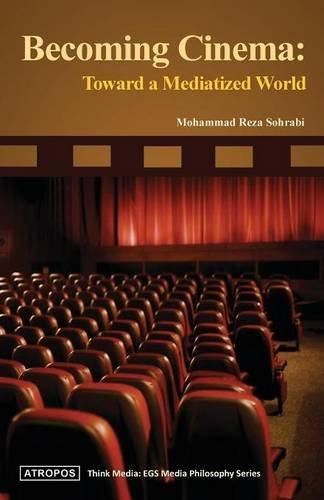 Download Becoming Cinema: Toward a Mediatized World pdf epub
