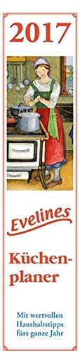 Evelines Küchenplaner 2017 - (11,5 x 50)