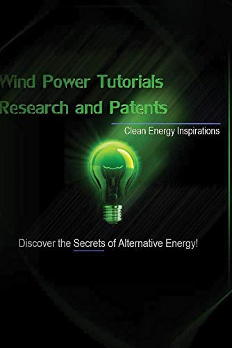 Wind Power Tutorials Research & Patents Alternative Clean Energy Secrets Video