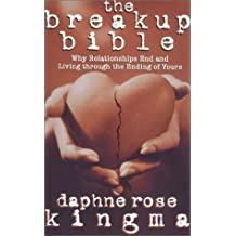 The Break-up Bible by Daphne Rose Kingma (2000-09-01)