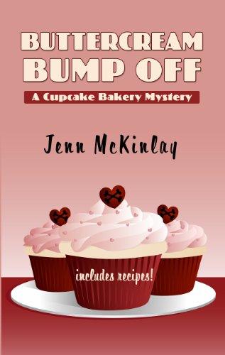 Buttercream Bump Off (A Cupcake Baker Mystery)