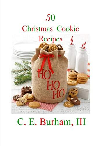 50 Christmas Cookie Recipes by [Burham, C.E.]