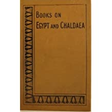 The Liturgy of Funerary Offerings; the Egyptian Texts with English translations, by E. A. Wallis Budge