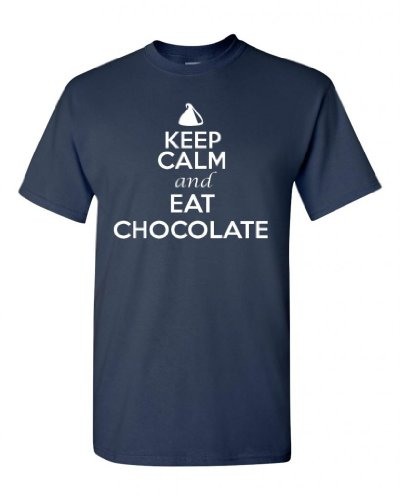 Keep Calm And Eat Chocolate Adult Unisex T-Shirt Tee