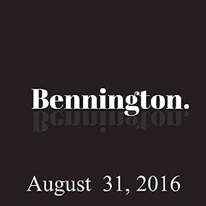 Bennington, August 31, 2016 Radio/TV Program