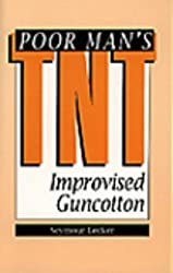 Poor Man's TNT: Improvised Guncotton