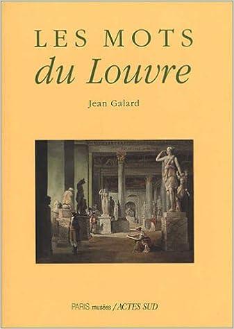 En ligne téléchargement gratuit Les Mots du Louvre pdf ebook