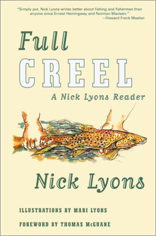 Full Creel: A Nick Lyons Reader