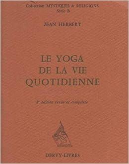 Le Yoga De La Vie Quotidienne Karma Yoga Collection