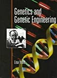 Genetics and Genetic Engineering, Lisa Yount, 0816035660