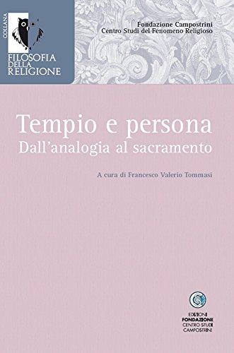 Tempio e persona.: Dall'analogia al sacramento. (Filosofia della religione Vol. 2) (Italian - Centros Sacramento