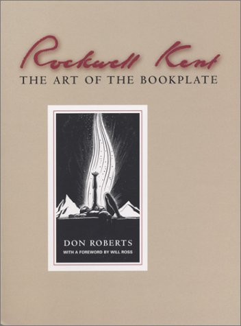 Rockwell Kent: Art of the Bookplate