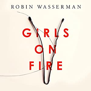 Girls on Fire Audiobook