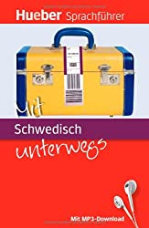 Mit Schwedisch unterwegs: Buch mit MP3-Download