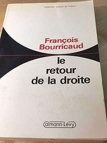 Le retour de la droite Broché – 1986 François Bourricaud Calmann-Lévy 2702113419 Livres de sciences humaines