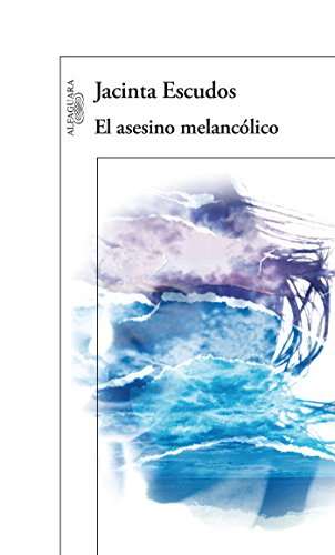 Amazon.com: El asesino melancólico (Spanish Edition) eBook: Jacinta Escudos: Kindle Store