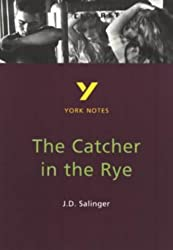 Jerome D. Salinger 'The Catcher in the Rye' (York Notes)