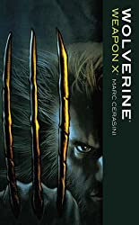 Wolverine: Weapon X (Marvel Classics)