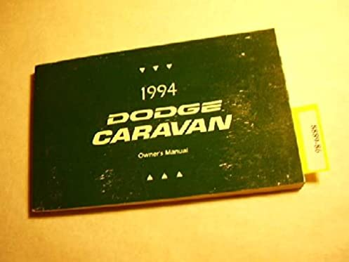1994 dodge caravan owners manual dodge amazon com books rh amazon com dodge caravan owners manual 2012 dodge caravan owners manual pdf