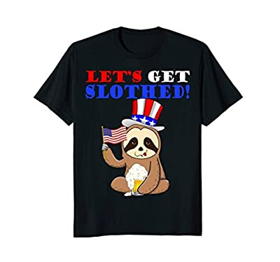 Sloth July 4th Get Slothed Shirt Funny Fourth of Patriotic