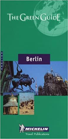 Berlin Green Guide (Michelin Green Guides)