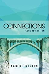 Connections - Second Edition by Karen F. Norton (2015-12-15) Paperback