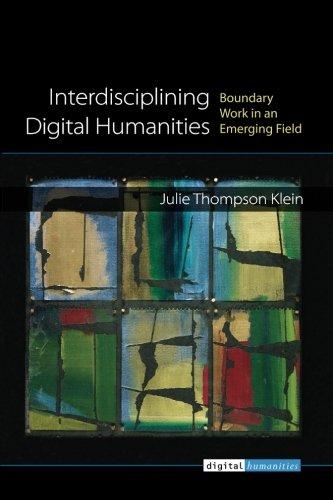 Interdisciplining Digital Humanities: Boundary Work in an Emerging Field