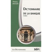Dictionnaire de la banque 5e dictionnaires