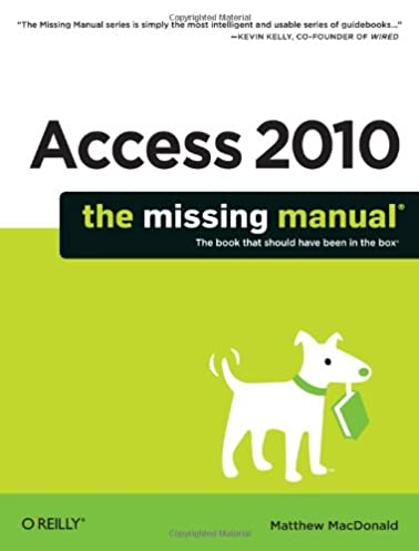 access 2010 the missing manual matthew macdonald 9781449382377 rh amazon com access 2010 manual basico pdf access 2010 manual free download