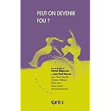 Peut-on devenir fou ? (Le bachelier) (French Edition)