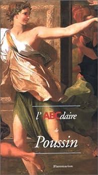 L'ABCdaire de Poussin par Stéphane Guégan