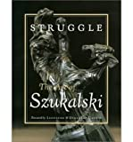 img - for Struggle: The Art of Szukalski (Paperback) - Common book / textbook / text book