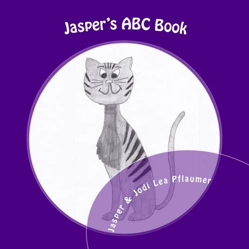 Jasper's ABC Book: A Journey Through the Alphabet by a Cat with an Attitude!