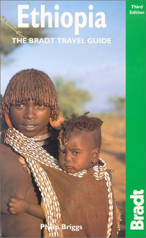 Ethiopia, 3rd: The Bradt Travel Guide ebook