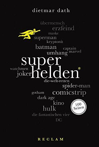 Superhelden. 100 Seiten (Reclam 100 Seiten)