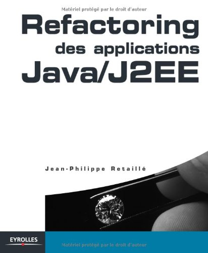 Download refactoring des applications java/J2EE pdf