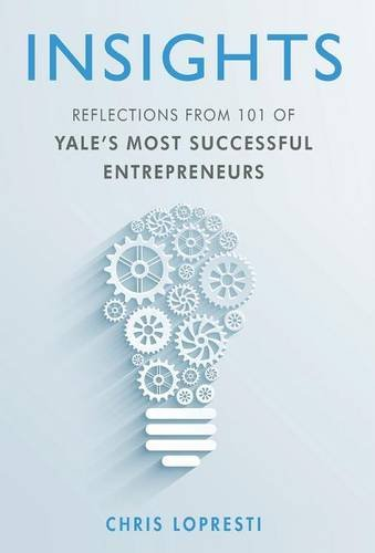 INSIGHTS Reflections Yales Successful Entrepreneurs product image