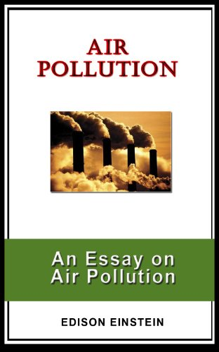 Air Pollution An Essay On Air Pollution Edison Einstein  Amazoncom Air Pollution An Essay On Air Pollution By Einstein Edison Book Reports For Sale On Line also I Need Help Creating A Business Plan  Is Psychology A Science Essay