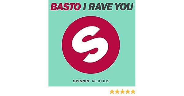 TÉLÉCHARGER BASTO I RAVE YOU MP3 GRATUIT
