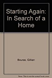 Starting Again: In Search of a Home