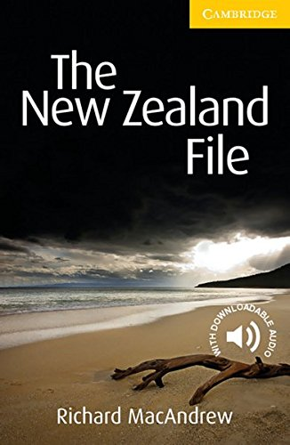 The New Zealand File: Englische Lektüre für das 3. Lernjahr. Paperback with downloadable audio (Cambridge English Readers)