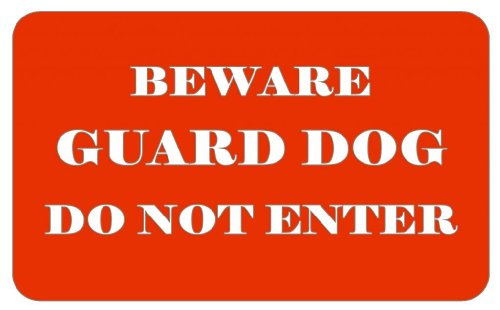 Beware Guard Dog Do Not Enter Decorative Sign with sticky tabs
