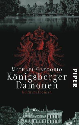 Königsberger Dämonen: Kriminalroman